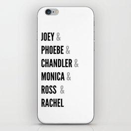 Friends names iPhone Skin