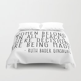 WOMEN BELONG IN ALL PLACES Duvet Cover