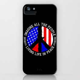 All People Imagine Living Life In Peace Gift iPhone Case