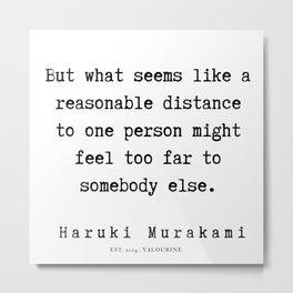 97    |  Haruki Murakami Quotes | 190811 Metal Print