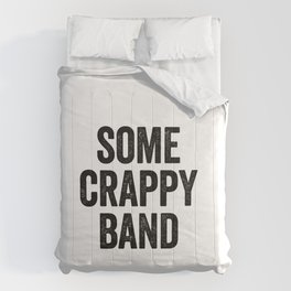 Some Crappy Band Comforters
