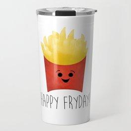 Happy Fryday! Travel Mug