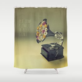 put some flowers in your guns Shower Curtain