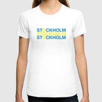 stockholm T-shirts featuring STOCKHOLM by eyesblau