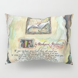 "Calligraphy of the poem ""IF"" by Rudyard Kipling Pillow Sham"