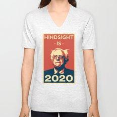 Hindsight is 2020 Bernie Sanders Unisex V-Neck