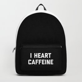 I Heart Caffeine Funny Quote Backpack