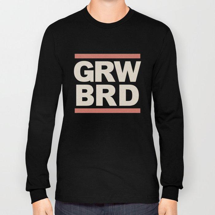 Grow beard Long Sleeve T-shirt