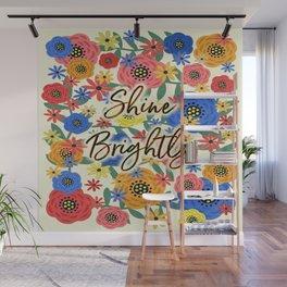 Shine Brightly Wall Mural