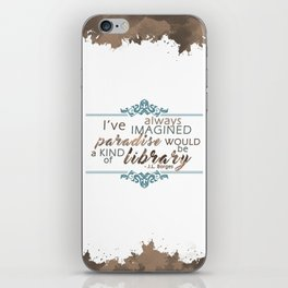 Paradise = Library iPhone Skin