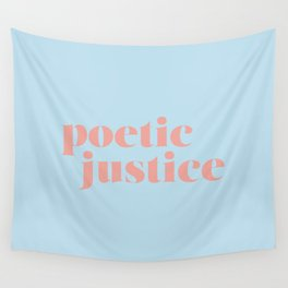 Poetic Justice Wall Tapestry