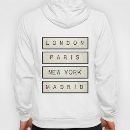 London | Paris | New York | Madrid Hoody