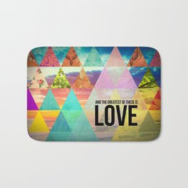 "1 Corinthians 13:13 ""And the greatest of these is Love"" Bath Mat"