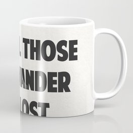 Traveller's quotes Coffee Mug