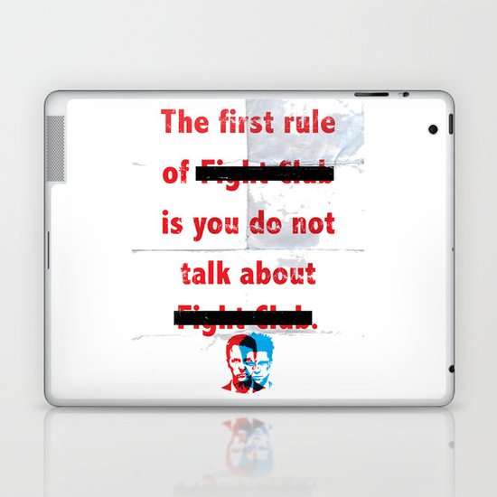 The First Rule of Fight Club... Laptop & iPad Skin