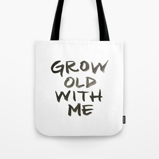 Grow Old With Me by magpiewritescalligraphy