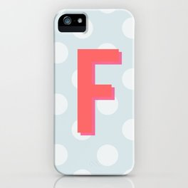 F is for Fantastic iPhone Case