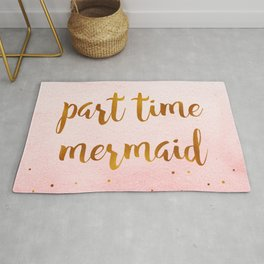 Part time mermaid Rug