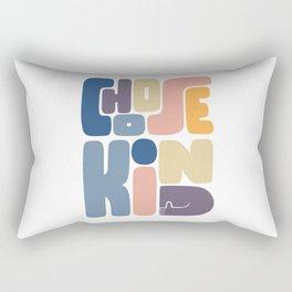 Choose Kind Rectangular Pillow
