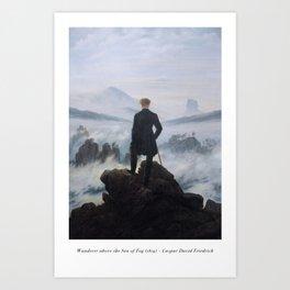 Wanderer above the Sea of Fog - Caspar David Friedrich Art Print