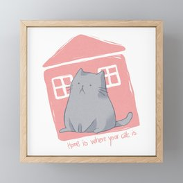 Home is where your cat is Framed Mini Art Print