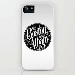 BOSTON & ALBANY Railroad circa 1900 iPhone Case