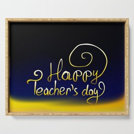 Happy Teachers Day greeting card. Teachers Day vector illustration Serving Tray