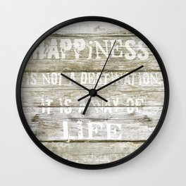 Happiness is not a destination Wall Clock