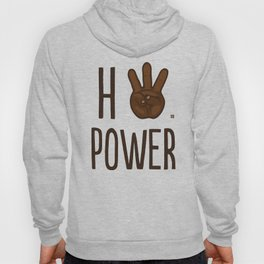 HiiiPower (w/text) : Chocolate Hoody