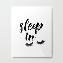 Sleep In Print, Sleep In Sign, Sleep Art, Eyelash Wall Art, Bedroom Wall Art Metal Print