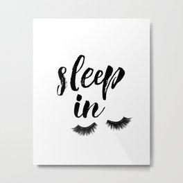 Sleep In Print, Sleep In Sign, Sleep Art, Eyelash Wall Art, Bedroom Wall Art Metal Print