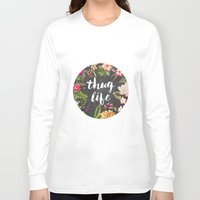doodle Long Sleeve T-shirts featuring Thug Life by Text Guy