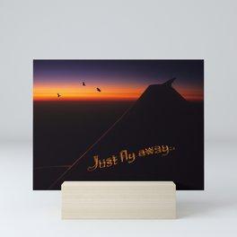 Just Fly Away Mini Art Print