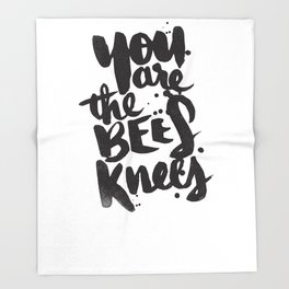 YOU ARE THE BEES KNEES Throw Blanket