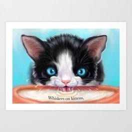 Whiskers on Kittens Art Print