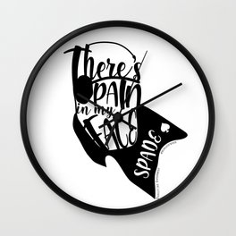 Spade - There's Pain In My Face Wall Clock