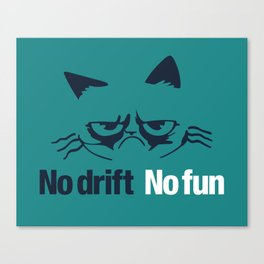 No drift No fun v2 HQvector Canvas Print