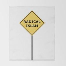 Radical Islam Warning Sign Throw Blanket