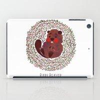 beaver iPad Cases featuring Baby Beaver by haidishabrina