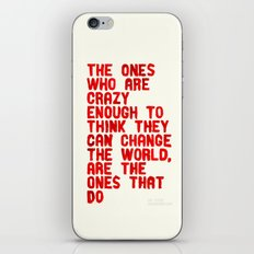 The Crazy Ones iPhone Skin