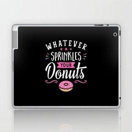 Whatever Sprinkles your Donuts v2 Laptop & iPad Skin