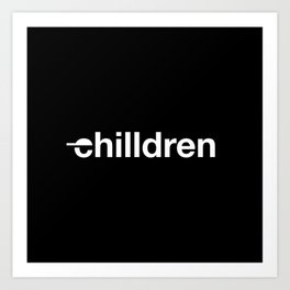 chilldren basic logo Art Print
