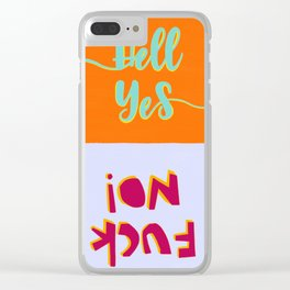Emphatically so Clear iPhone Case