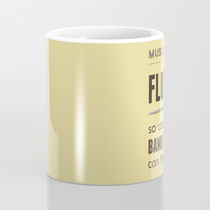 MORE Flutes — Music Snob Tip #413.5 Coffee Mug