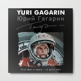 Yuri Gagarin-First man in Space-USSR-CCCP-Astronomy-Hearth-Spaceship-Soviet Metal Print