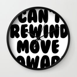 Can't Rewind Wall Clock