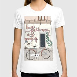 Have Patience with Yourself T-shirt