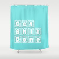 get shit done Shower Curtains featuring Get Shit Done. (Blue) by Liesl Marelli