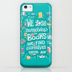 Lose ourselves in books Slim Case iPhone 5c
