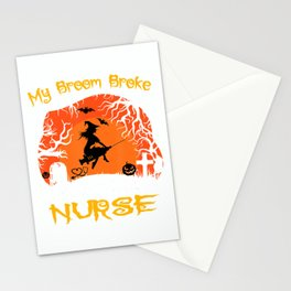 My Broom Broke So Now I'm A Nurse moon Halloween costume T-Shirt Stationery Cards